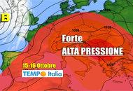 METEO dal 12 al 18 Ottobre: bel tempo e super anticiclone. Arriva il caldo
