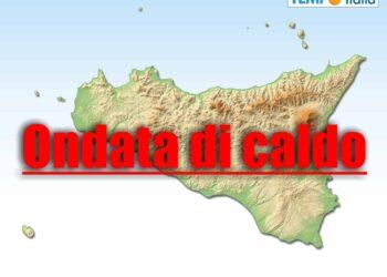 Meteo Sicilia ondata di caldo.